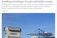 Enabling Technologies for Port and Harbor Security